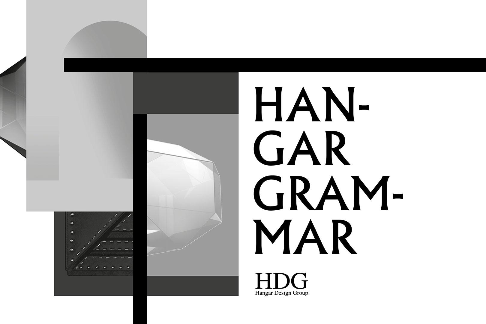 Hangar Design Group Hangar Grammar Shaping Matter